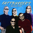 Greatest Hits! by Fattburger (CD, Mar-2007, Shanachie Records)
