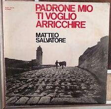 Matteo Salvatore-Padrone Mio Ti Voglio Arricchire Lp 1971 VG+/VG+ Amico