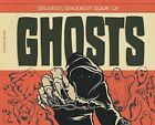 Biggest, Baddest Book of Ghosts by Aaron Deyoe (Hardback, 2015)