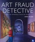 Art Fraud Detective by Anna Nilsen (Paperback, 2005)