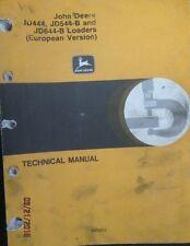 John Deere JD444, JD544-B and JD644-B Loaders European Version Technical Manual
