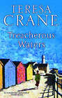 Treacherous Waters by Teresa Crane (Paperback, 2003)