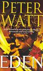 Eden by Peter Watt (Paperback, 2005)