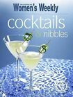Cocktails and Nibbles by The Australian Women's Weekly, Susan Tomnay (Paperback, 2009)