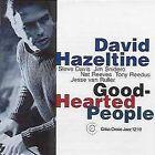 Good-Hearted People by David Hazeltine Quintet (CD, Sep-2001, Criss Cross)