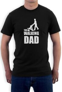 b81f9450158fa Details about Fathers Day Gift - The Walking Dad T-Shirt Cool Funny Dads  Fathers Tee Top