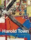 Harold Town by Iris Nowell (Hardback, 2015)