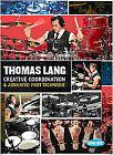 Thomas Lang - Creative Co-ordination And Advanced Foot Technique (DVD, 2007, 3-Disc Set)