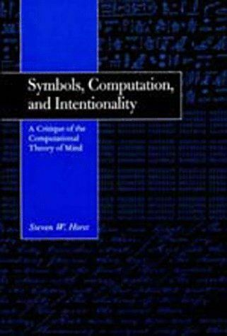 Like New, Symbols, Computation, and Intentionality: A Critique of the Computatio