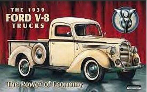 Ford V8 1939 Pick auf /'die Power Of Economy/' Metall Große Zeichen 400mm x 265mm