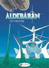 Aldebaran: v. 3: Creature by Leo (Paperback, 2009)