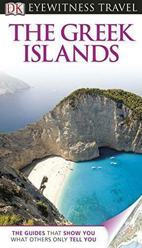 DK Eyewitness Travel Guide: The Greek Islands, Carole French, Marc Dubin, Good C