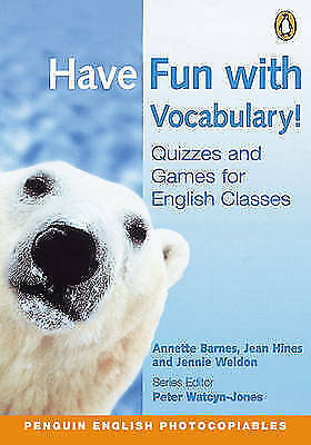(Good)-Have Fun with Vocabulary!: Quizzes For English Classes (Penguin English)