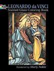 Leonardo da Vinci Stained Glass Coloring Book by Marty Noble, Leonardo da Vinci (Paperback, 2006)