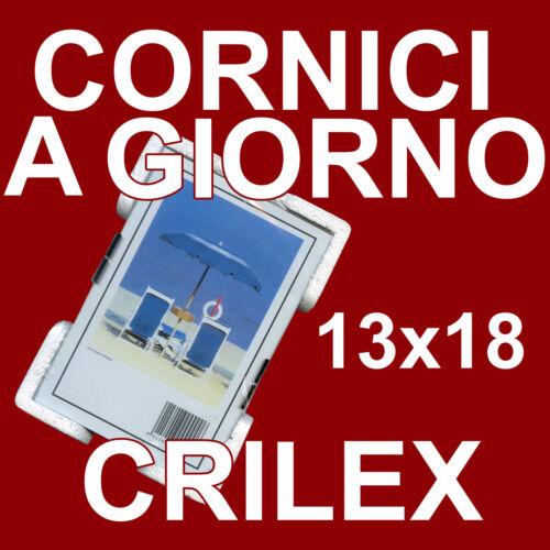 12 CORNICI 13x18 IN CRILEX INFRANGIBILE ED ULTRA-TRASPARENTE - Conf. da 12 Pz.