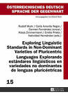 Exploring Linguistic Standards in Non-Dominant Varieties of Pluricentric Languages- Explorando estandares lingueisticos en variedades no dominantes de lenguas pluricentricas by Peter Lang AG (Hardback, 2013)