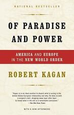 Of Paradise and Power: America and Europe in the New World Order, Robert Kagan,