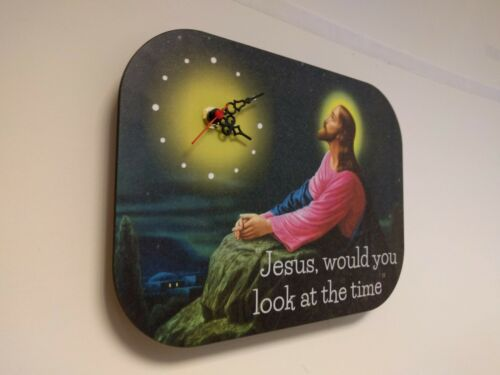 """would you look at the time/"""" Novelty Wall Clock /""""Jesus"""