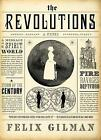 The Revolutions by Felix Gilman (Paperback, 2015)