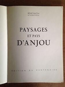 ANJOU-Paysages et Pays d'Anjou-René BAZIN-LEBOUVIER-NUMÉROTÉ-RÉGIONALISME ANGERS