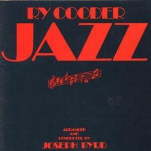 Ry-Cooder-Jazz-ARRANGED-and-CONDUCTED-BY-JOSEPH-BYRD-CD-1988-NEW