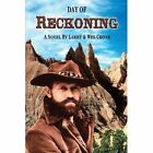 Day of Reckoning Larry Cronk Authorhouse Paperback 9781438966762