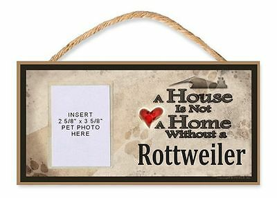 A House Is Not A Home Without A Rottweiler Dog Sign W/photo Insert By Dgs Goed Voor Energie En De Milt