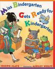 Miss Bindergarten Gets Ready for Kindergarten by Joseph Slate (Hardback, 2001)