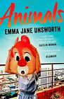 Animals by Emma Jane Unsworth (Paperback, 2015)