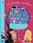 The Princess and the Wizard Sticker Book von Julia Donaldson (2016, Taschenbuch)