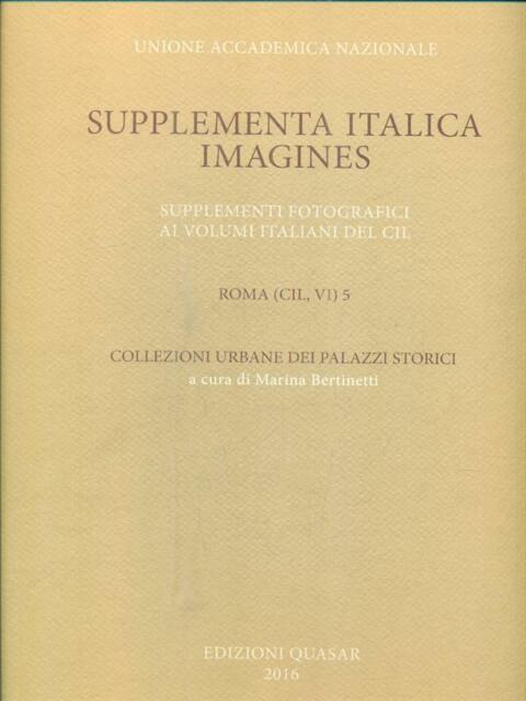 SUPPLEMENTA ITALICA. IMAGINES. SUPPLEMENTI FOTOGRAFICI AI VOLUMI ITALIANI DEL CI
