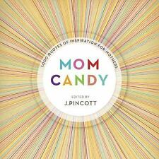 Mom Candy: 1,000 Quotes of Inspiration for Mothers-ExLibrary
