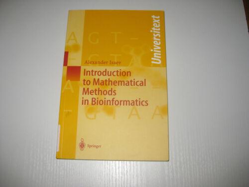 1 von 1 - Introduction to Mathematical Methods in Bioinformatics von Alexander Isaev (2004