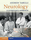 Neurology: A Clinician's Approach by Andrew Tarulli (Paperback, 2010)