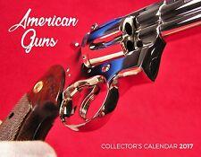 2017 American Guns Calendar: Colt Python, Anaconda, Smith & Wesson, Freedom Arms
