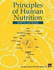 Principles of Human Nutrition by M. A. Eastwood (Paperback, 1995)