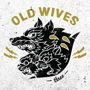 Old Wives - Three [New CD]