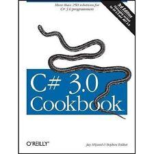 C# 3. 0 Cookbook by Stephen Teilhet and Jay Hilyard (2007, Paperback, Revised)