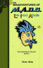 The Misadventures of M.A.D.S. - Live from Atlantis by Craig E Waid (Paperback, 2006)