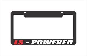 License Plate Frame LS Powered.for CHEVROLET CORVETTE TRANS AM CAMARO 5.7L USDM