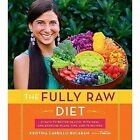 The Fully Raw Diet by Kristina Carrillo-Bucaram (Paperback, 2016)