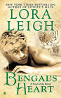 Bengal's Heart: A Novel of the Breeds by Lora Leigh (Paperback, 2009)