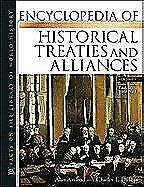 Encyclopedia of Historical Treaties and Alliances  Facts on File Libr