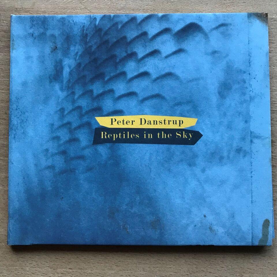 Peter Danstrup: Reptiles in the sky, jazz