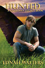 Hunted: A Guardian Legacy Book by Ednah Walters (Paperback, 2013)