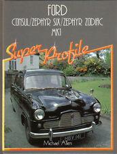 Ford Consul Zephyr Six Zodiac Mk 1 Super Profile History Evolution Specification
