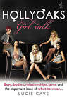 Hollyoaks  - Girl Talk by Lucie Cave (Hardback, 2010)