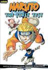 Naruto, Volume 10: The First Test by Masashi Kishimoto (Paperback / softback)