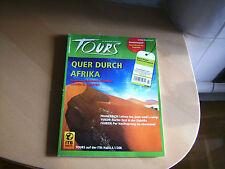 tours 2/2008 Quer durch Afrika  u. a. Themen s. Bild