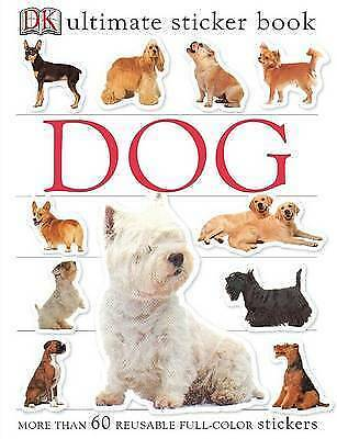 1 of 1 - Ultimate Sticker Book: Dog (DK Ultimate Sticker Books), DK Publishing, Very Good